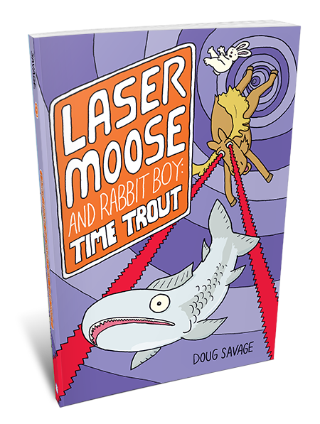 Laser Moose And Rabbit Boy A Middle Grade Graphic Novel Series